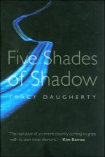 Five Shades of Shadow
